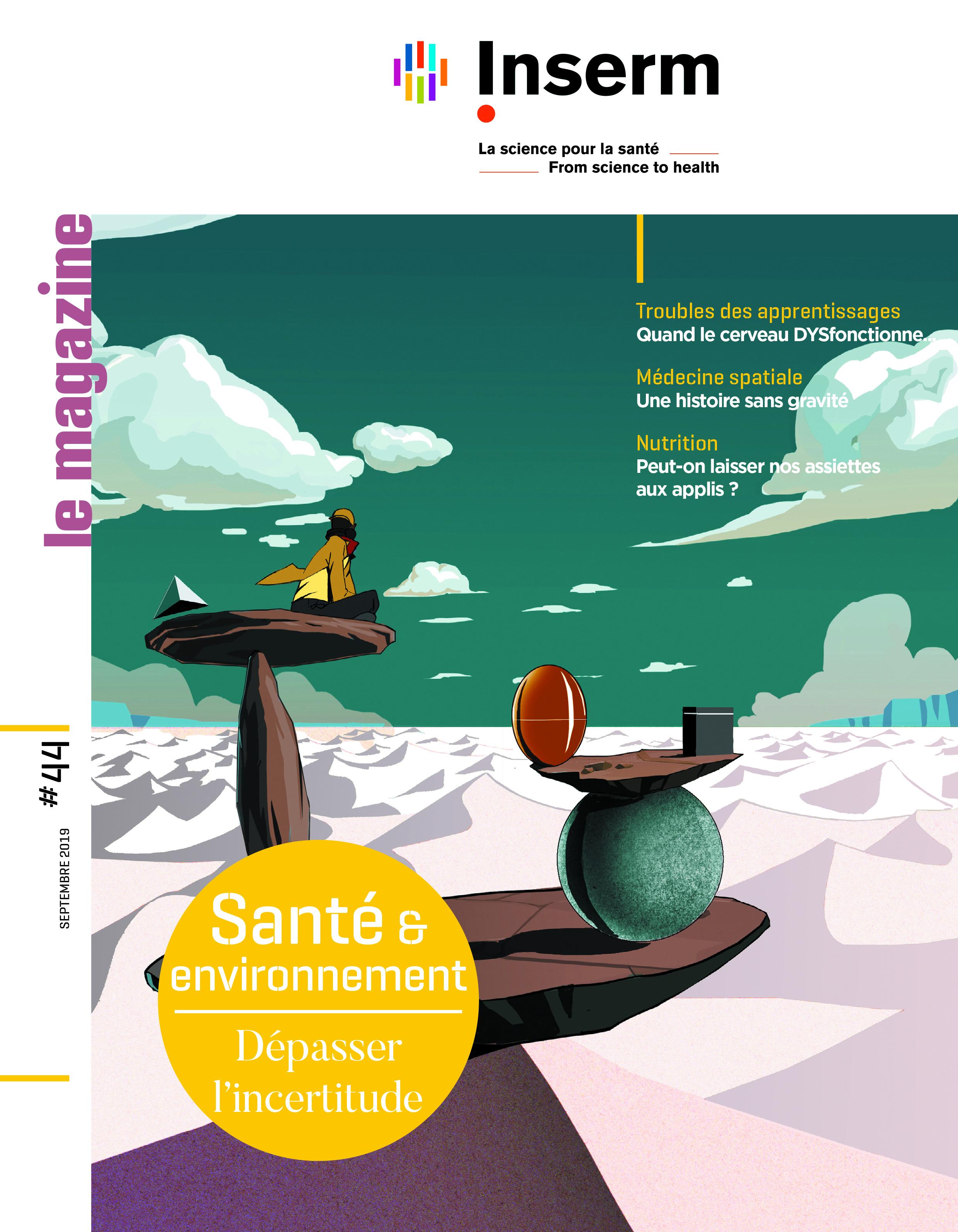 Le magazine de l'Inserm numéro 44 : Santé et environnement - dépasser l'incertitude